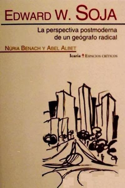 la perspectiva postmoderna de un geógrafo radical -