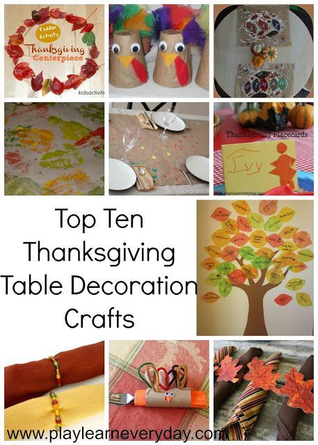A list of the top ten thanksgiving table decorations that the kids can help make.