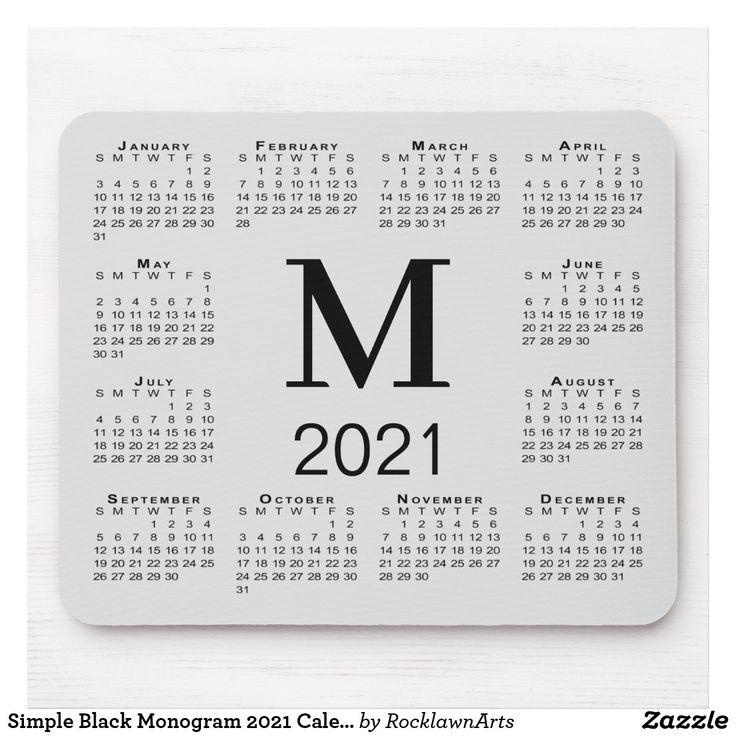 Simple Black Monogram 2021 Calendar on Gray Mouse Pad ...