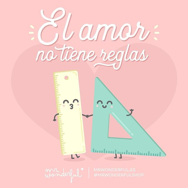 ¡Entre nosotros lo tenemos muy claro! Love has no rules. At least not for me and you! #mrwonderfulshop #quotes #love #rules