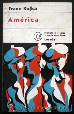 América - Franz Kafka - Losada (Col. Biblioteca Clásica Contemporánea) 1977 - Foto 1