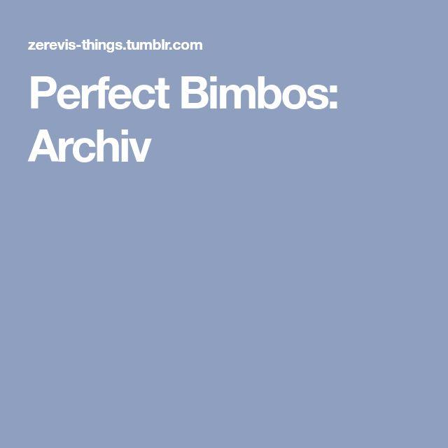 Perfect Bimbos: Archiv