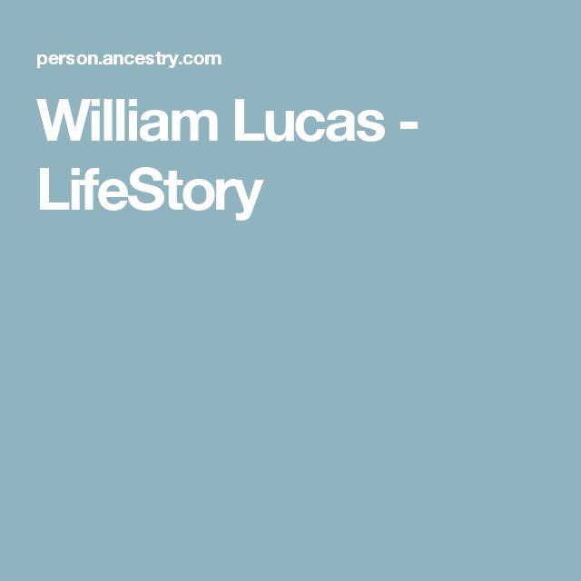 William Lucas - LifeStory
