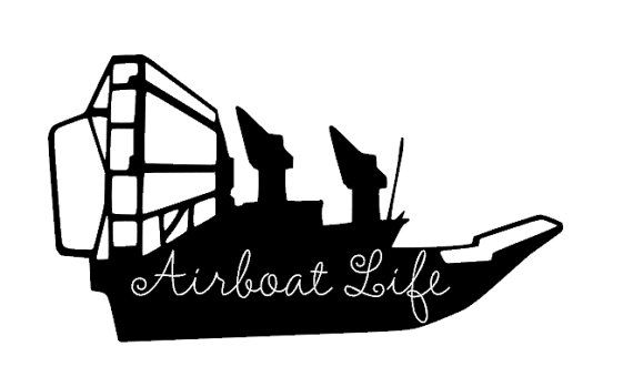 Airboat Life Vinyl Decal By Shaelaraedesigns On Etsy