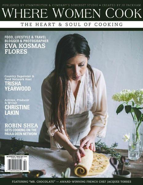 Where Women Cook magazine. Dec/Jan/Feb 2016. Vol. 6, Issue. 1