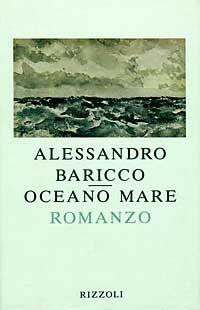 Oceano mare, Alessandro #Baricco