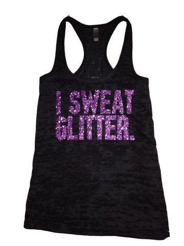 Our I Sweat Glitter workout tank top is the brand Next Level, in a racerback, bright black burnout style with the saying in purple glitter