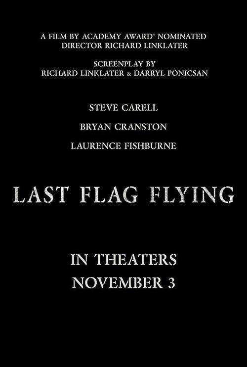 Last Flag Flying Full Movie Online 2017 | Download Last Flag Flying Full Movie free HD | stream Last Flag Flying HD Online Movie Free | Download free English Last Flag Flying 2017 Movie #movies #film #tvshow