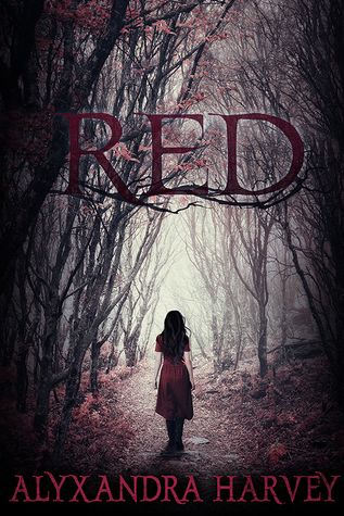 {ARC Review+ Giveaway} Red by Alyxandra Harvey @entangledteen @alyxandrah #Giveaway #Retelling #LittleRedRidingHood