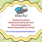 This download includes slides and instructions for teaching the song Shoo Fly.  Optional rhythm, solfa, and absolulte pitch slides are included f...