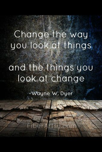 Change the Way You Look at Things | FiberArtsy.com