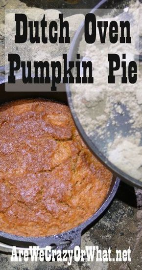How to make pumpkin pie dutch oven oven style. Here is a super easy recipe for dutch oven pumpkin pie. #beselfreliant