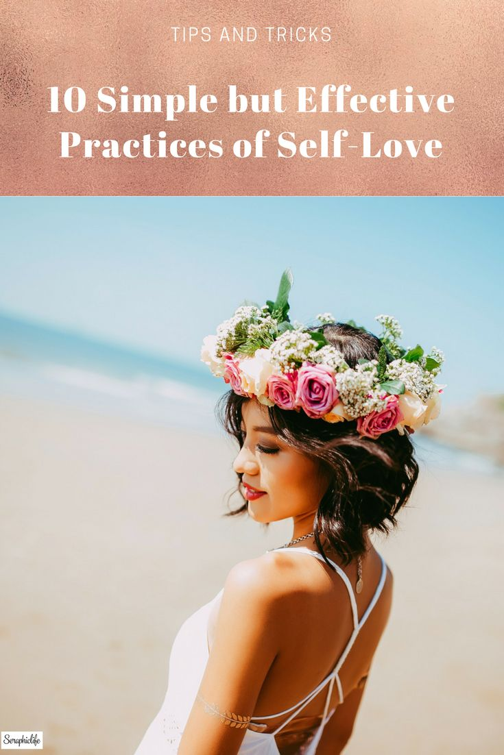 10 Simple but Effective Practices of Self-Love