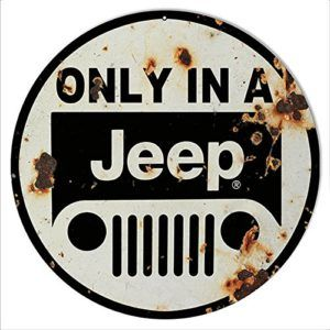 Vintage Replica Black Round Only In A Jeep Sign