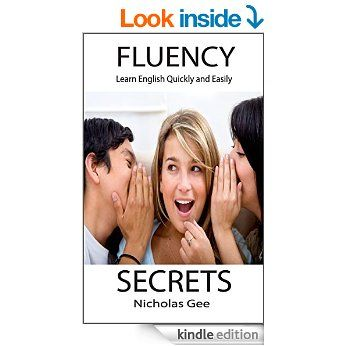 As you may have guessed it from the title, it contains my top tips to becoming a fluent speaker. This guide will help you change your routines and set up new systems to learn English quickly and easily. Learning English should be fun, and I will show you how.http://www.amazon.co.uk/Fluency-Secrets-English-Quickly-Easily-ebook/dp/B00TRMJV0C/ref=sr_1_1?s=digital-text&ie=UTF8&qid=1424443416&sr=1-1&keywords=Fluency+Secrets%3A+Learn+English+Quickly+and+Easily+%28Learn+Quickly+and+Easily+Series%29