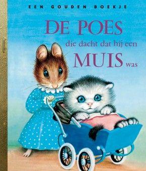 De poes die dacht dat hij een muis was... 1955 (Garth Williams)