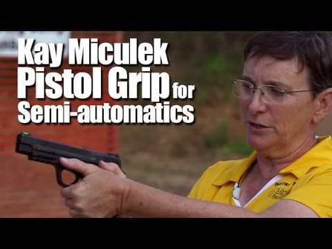 Beginner Target Shooting Tip #4: How to Properly Grip a Pistol - Kay Mic...