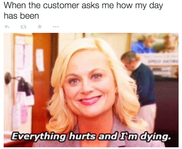 Oh, the joys of retail. : | 25 Pictures That Will Give Retail Workers Intense Flashbacks