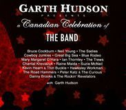 Garth Hudson Presents a Canadian Celebration of The Band [CD]