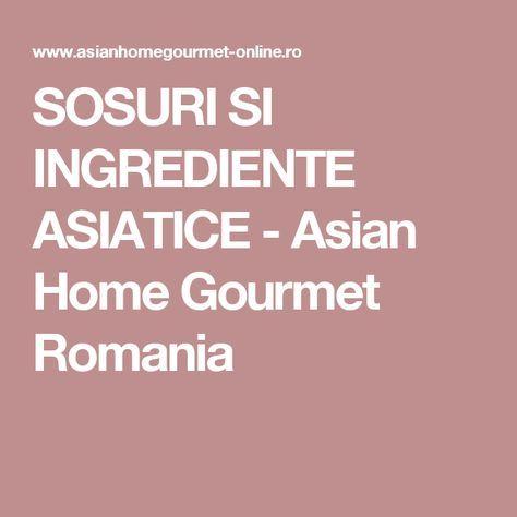 SOSURI SI INGREDIENTE ASIATICE - Asian Home Gourmet Romania
