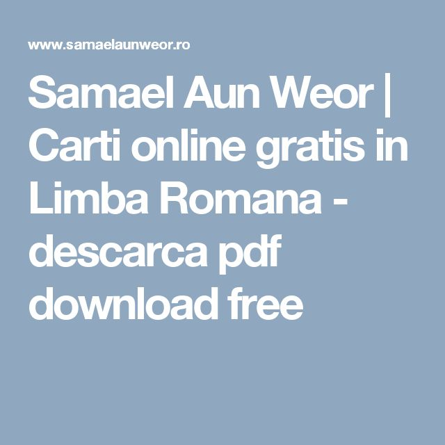 Samael Aun Weor | Carti online gratis in Limba Romana - descarca pdf download free