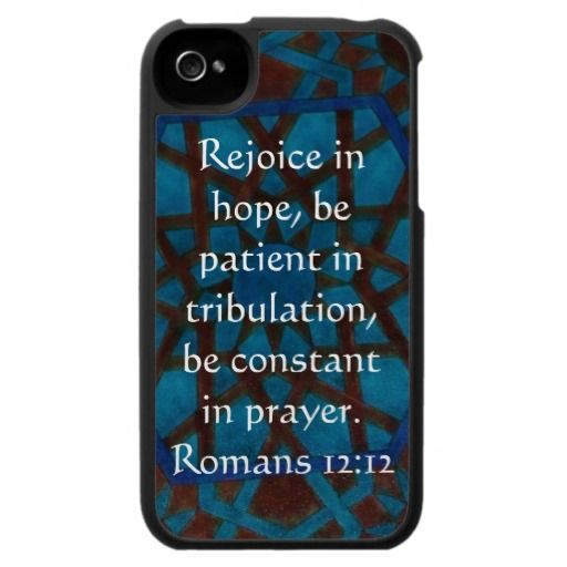 Romans 12:12 Bible Verse about HOPE Case For The iPhone 4