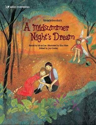 Buy Mendelssohn's A Midsummer Night's Dream book by Joy Cowley from Boomerang Books