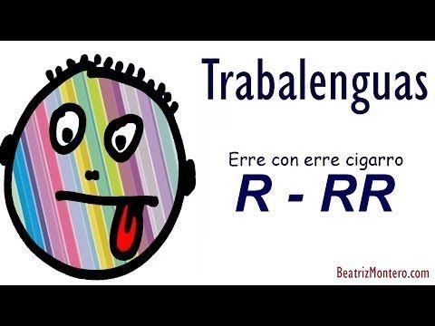 Trabalenguas 07 - Erre con erre cigarro - Pronunciación de la RR - Con subtítulos - YouTube