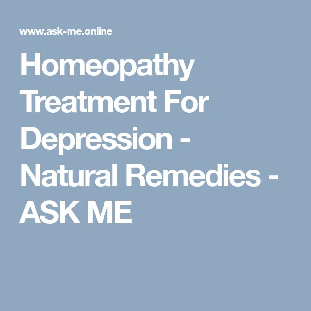 Homeopathy Treatment For Depression - Natural Remedies - ASK ME