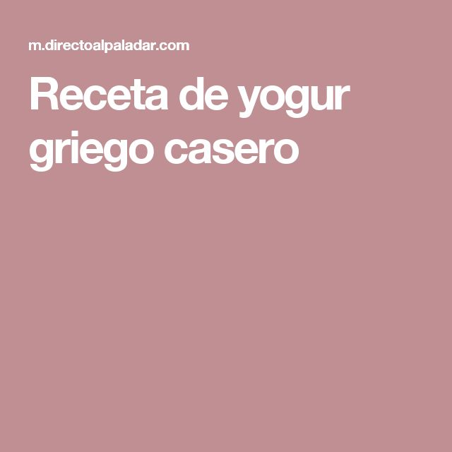 Receta de yogur griego casero