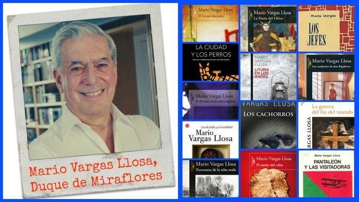 Mario Vargas Llosa. Duque de Miraflores.