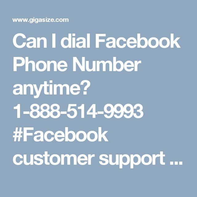 Can I dial Facebook Phone Number anytime? 1-888-514-9993 #Facebook customer support #Facebook customer support number #Facebook support #Facebook support phone number #Facebook phone number #Facebook support number Facebook issues are not easy to tackle from the Facebook user's point of view but this isn't the truth because our Facebook team experts have been tackling these issues for many years. If you are one of them who are on search of effective solution then make a call at Facebook…