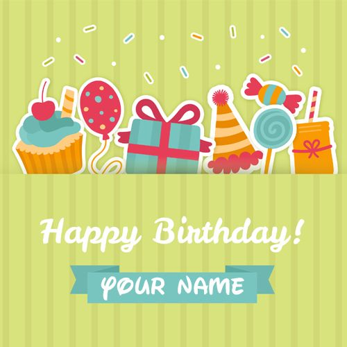 Happy Birthday Candy and Cup Cake Greeting With Name