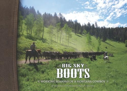 Have this book on my coffee table. Big Sky Boots - Photo Book following Montana Ranchers by Lauren Chase