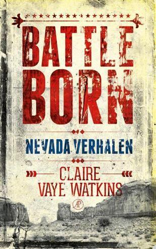 Battleborn  Description: In elk van de tien onvergetelijke verhalen in Battleborn maakt schrijfster Claire Vaye Watkins zich de mythologie van het Amerikaanse Westen eigen en schrijft daar nieuwe varianten op. In de uitgestrekte woestijnvlakten van Nevada vinden haar personages verlossing ondanks? maar even vaak dankzij ? het geweld en de ontberingen die ze daar moeten doorstaan. De komst van een vreemdeling verandert voor altijd de relatie tussen klant en hoer in een bordeel in het ruige…