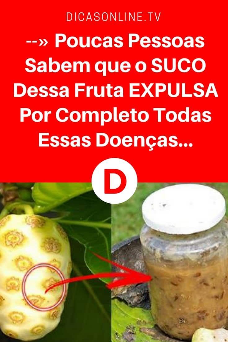 Noni propiedades   --» Poucas Pessoas Sabem que o SUCO Dessa Fruta EXPULSA Por Completo Todas Essas Doenças...   Você conhece esta fruta??