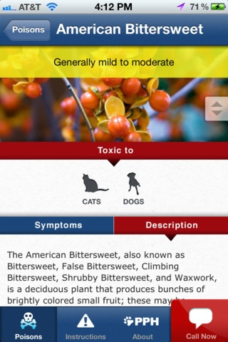 The Pet Poison Helpline app lets owners access a huge database of the foods, drugs, plants and chemicals commonly found in the home and yard that are poisonous to pets.