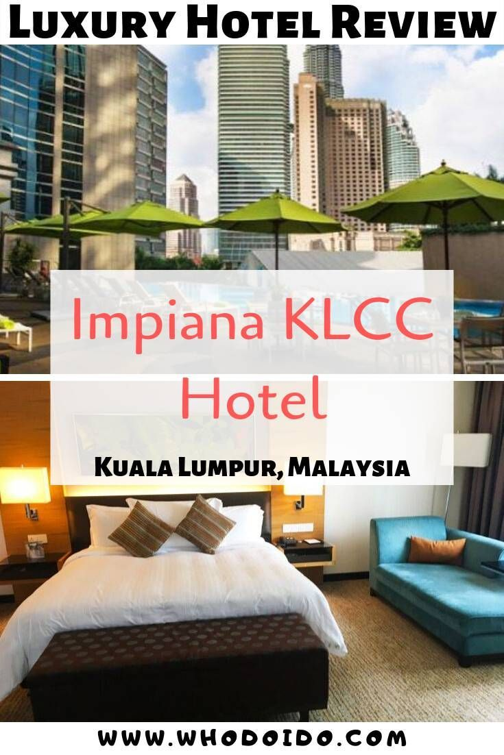 A Trendy Resort with a View @ Impiana KLCC Resort, Kuala Lumpur, Malaysia
