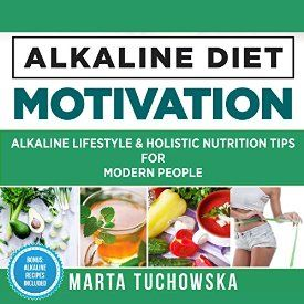 "Another must-listen from my #AudibleApp: ""Alkaline Lifestyle and Holistic Nutrition Tips for Modern People: Alkaline Diet Motivation, Volume 3"" by Marta Tuchowska, narrated by Bo Morgan."