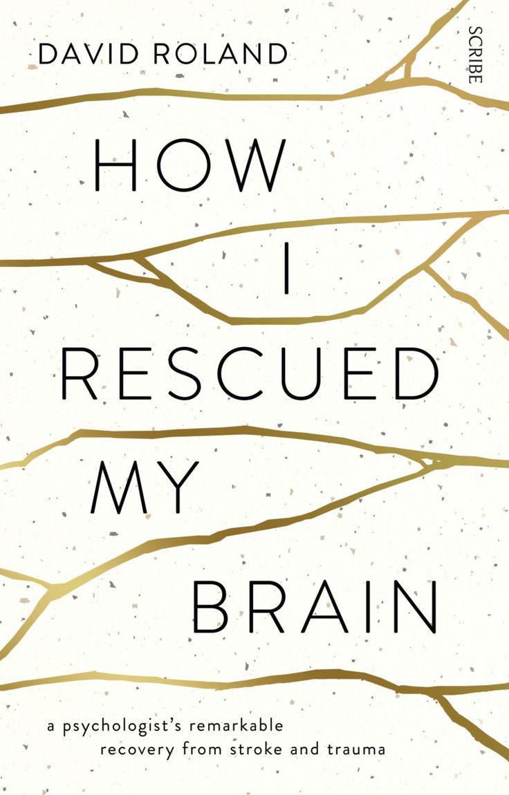 How I Rescued My Brain  Book  Scribe Australia