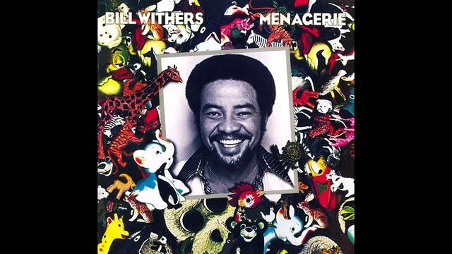 Bill Withers- Lovely Day
