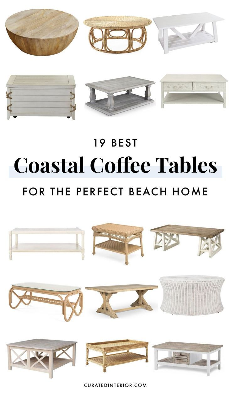 - 19 Coastal Coffee Tables For Your Beach Home In 2020 Coffee