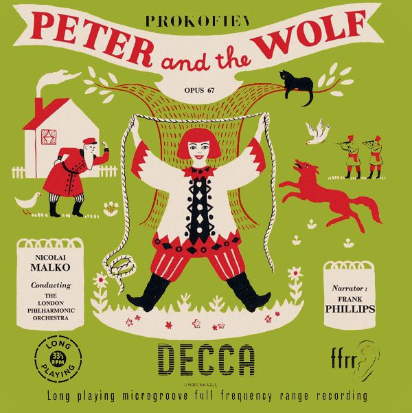 Peter and the Wolf: Nicolai Malko (Decca, 1949)- music by Prokofiev.