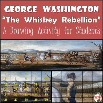 "George Washington - The Whiskey Rebellion.  Frederick Kemmelmeyer's ""The Whiskey Rebellion"" is one of the most recognized paintings in American history, as well as the first sign of our new government showing it can take charge.  ""The Whiskey Rebellion"" will be a great addition to your lesson on Washington's presidency, the beginning of the American government, and/or The Whiskey Rebellion."