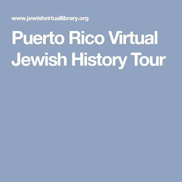Puerto Rico Virtual Jewish History Tour