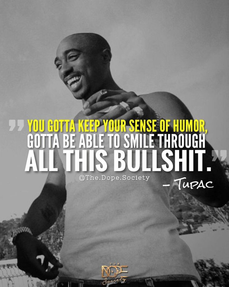 Tupac Smile Quote: 415 Best DOPE Quotes Images On Pinterest
