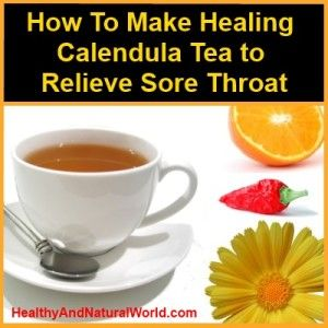 How to Make Healing Calendula Tea to Relieve Sore Throat. Calendula is one of my favourite plants. Not only it has cheerful yellow flowers, but it is one of the most versatile among medicinal herbs. Plant pharmacological studies have suggested that calendula extracts may have anti-viral and anti-inflammatory properties, and therefore the flowers are used in topical applications to treat skin problems, such as healing wounds, cuts, ulcers, sun burn and to replenish damaged or irritated skin.