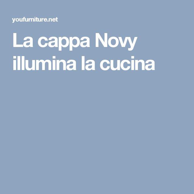 La cappa Novy illumina la cucina