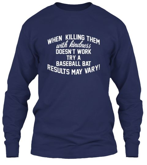 Funny Baseball Quote   Limited Edition Navy T-Shirt Front