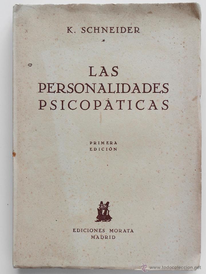 Las personalidades psicopáticas. K. Schneider. 1ª Edición 1942- El Desván de Bartleby C/.Niebla 37. Sevilla